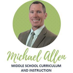 Michael Allen Middle School Curriculum and Instruction
