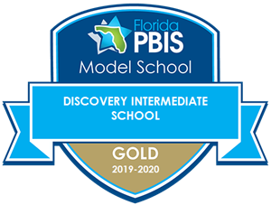 Florida PBIS Model School, Discovery Intermediate School Gold 2019-2020