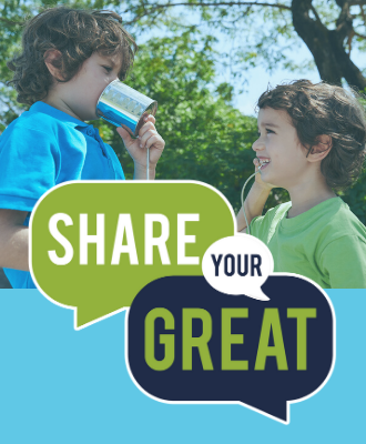 Share Your Great