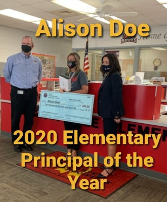 Congratulations Mrs. Doe! Elementary Principal of the Year!
