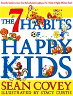 The 7 Habits of Happy Kids by Sean Covey, Illustrated by Stacy Curtis Book Cover Image
